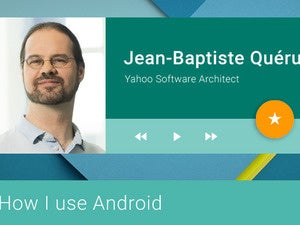 How I Use Android: Jean-Baptiste Queru