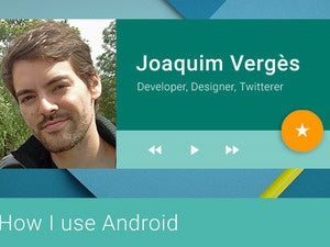 How I Use Android Joaquim Verges