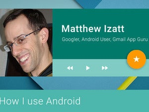 How I Ise Android: Matthew Izatt