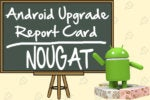 Android Upgrade Report Card: Grading the manufacturers on Nougat